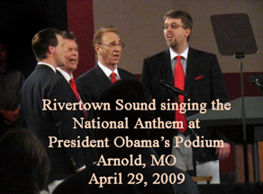 Rivertown Sound sings National Anthem for President